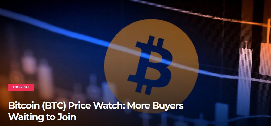 Bitcoin (BTC) Price Watch -  More Buyers Waiting to Join