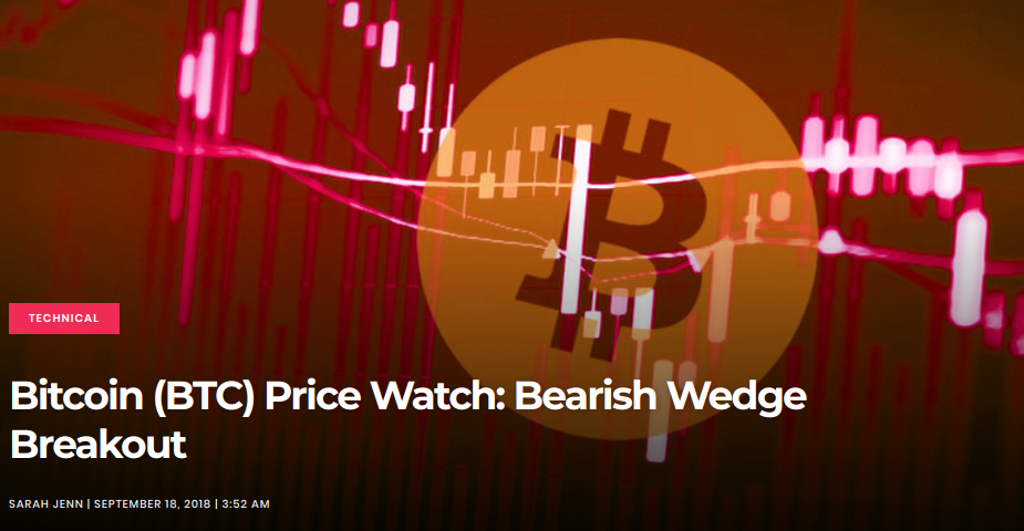Bitcoin (BTC) Price Watch - Bearish Wedge Breakout