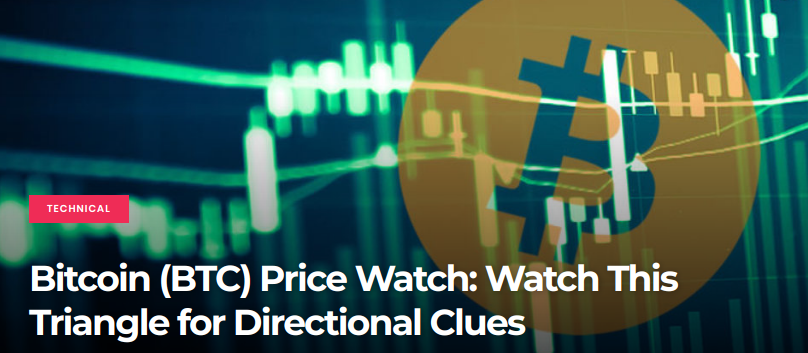 Bitcoin (BTC) Price Watch - Watch This Triangle for Directional Clues