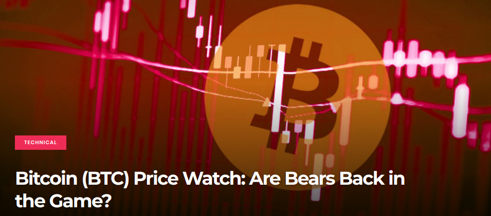 Bitcoin (BTC) - Are Bears Back in the Game?
