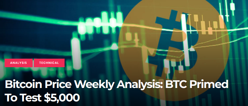 Bitcoin Price Weekly Analysis -  BTC Primed To Test $5,000