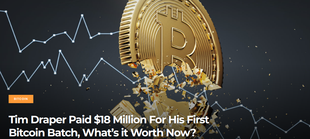 Tim Draper Paid $18 Million For His First Bitcoin Batch, What's it Worth Now?