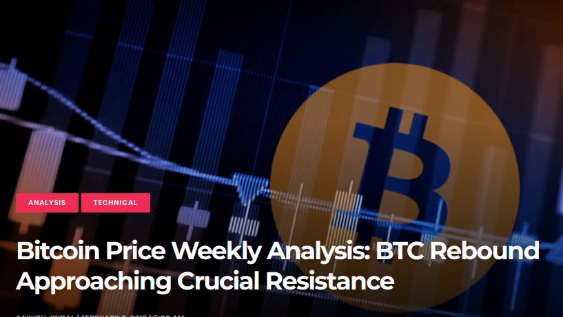 Bitcoin Price Weekly Analysis - BTC Rebound Approaching Crucial Resistance